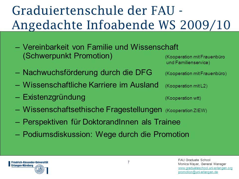 Graduiertenschule der FAU - Angedachte Infoabende WS 2009/10