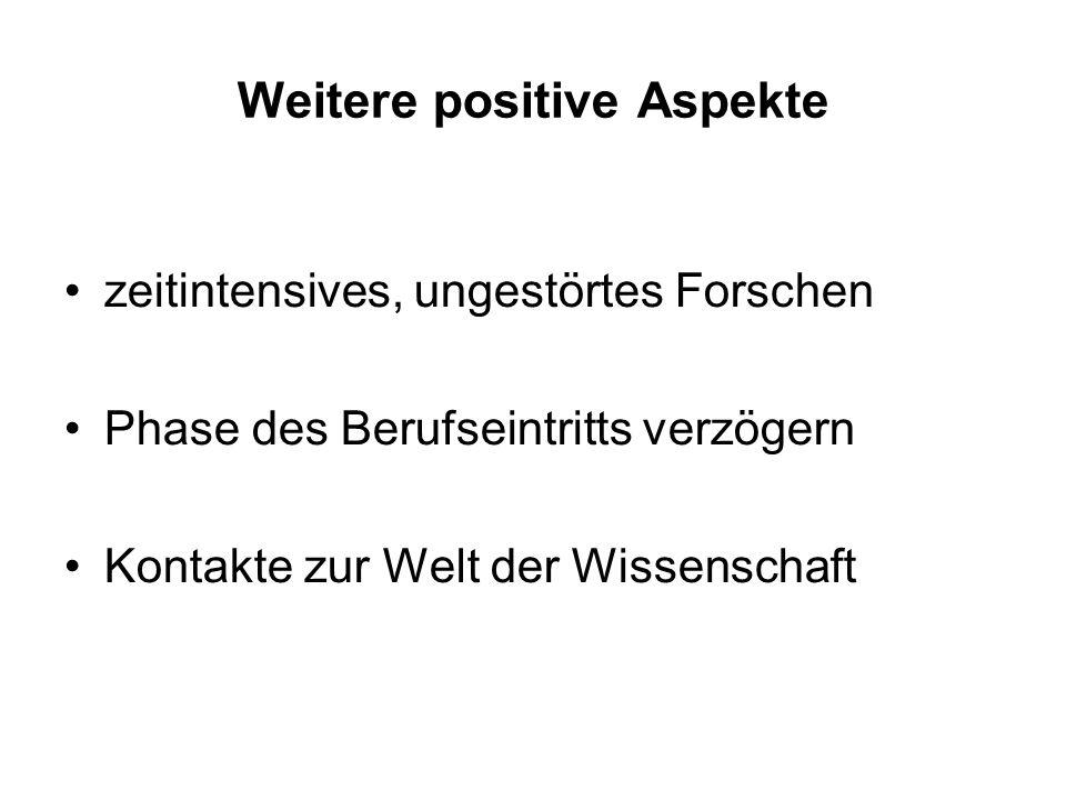Weitere positive Aspekte