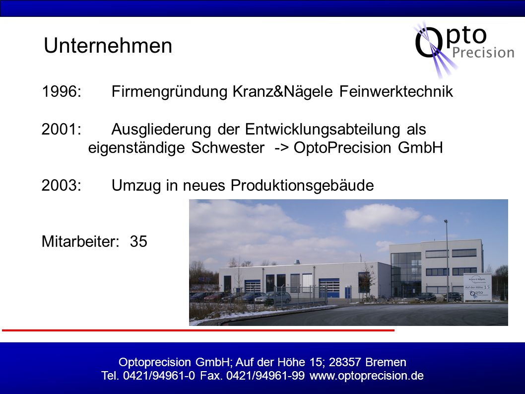 Unternehmen 1996: Firmengründung Kranz&Nägele Feinwerktechnik