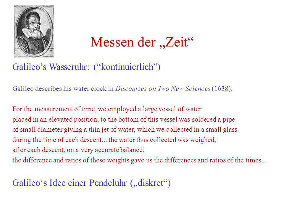 """Messen der """"Zeit Galileo's Wasseruhr: ( kontinuierlich )"""