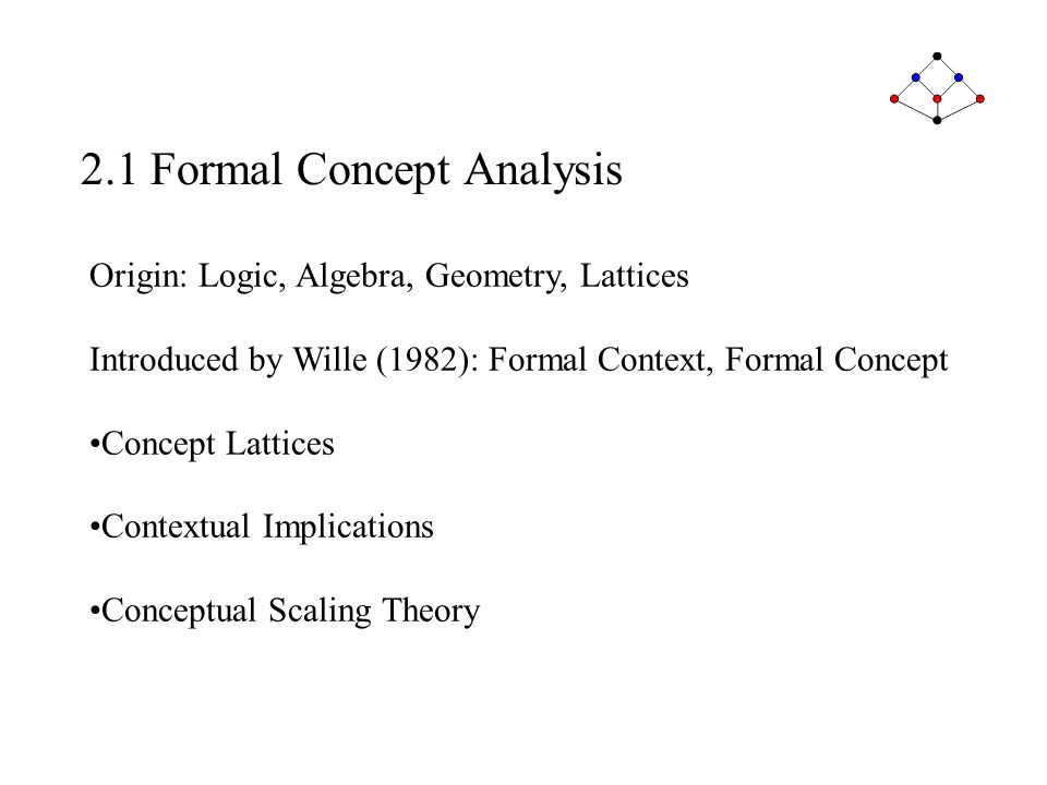 2.1 Formal Concept Analysis