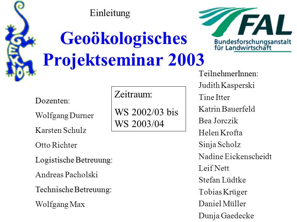 Geoökologisches Projektseminar 2003
