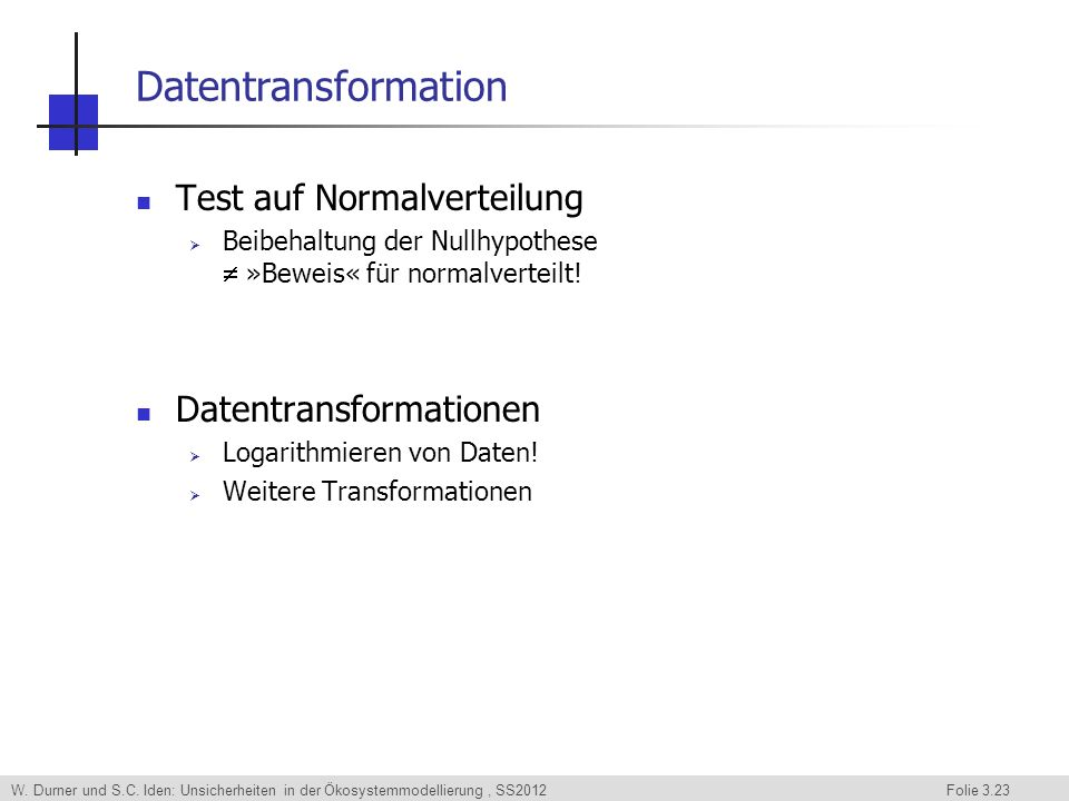 Datentransformation Test auf Normalverteilung Datentransformationen