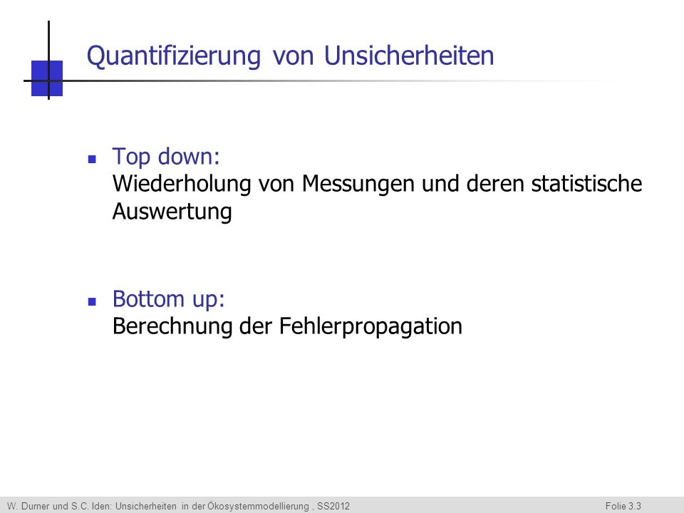 Quantifizierung von Unsicherheiten