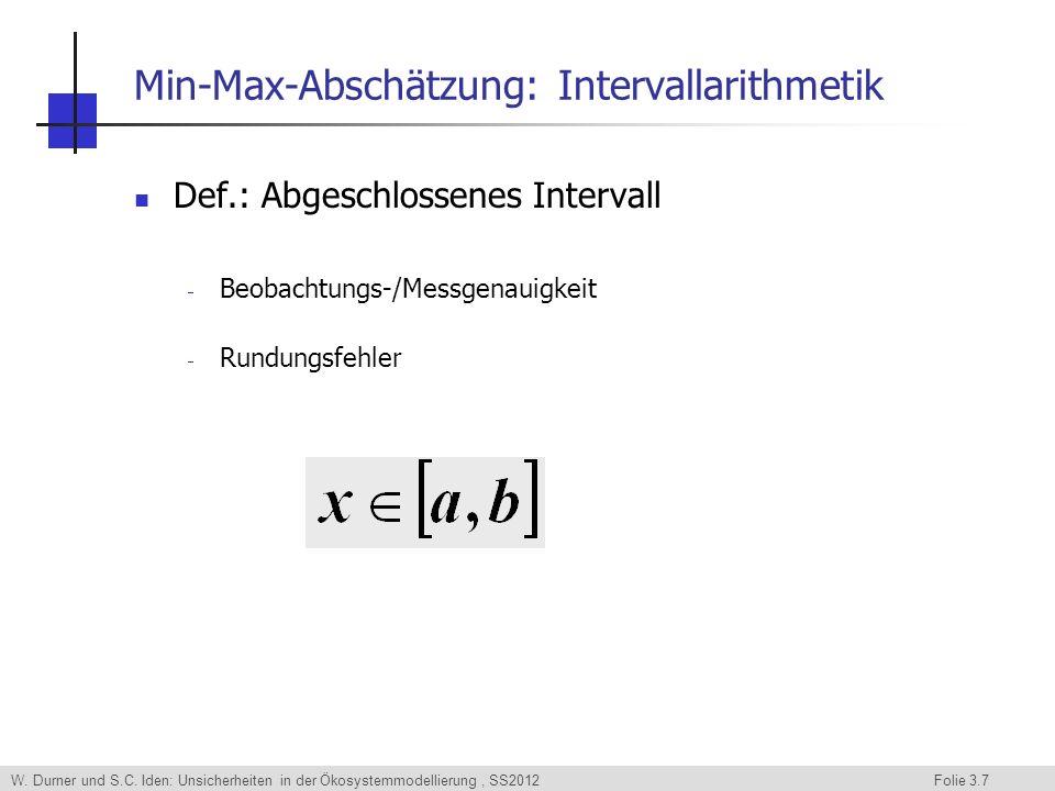 Min-Max-Abschätzung: Intervallarithmetik