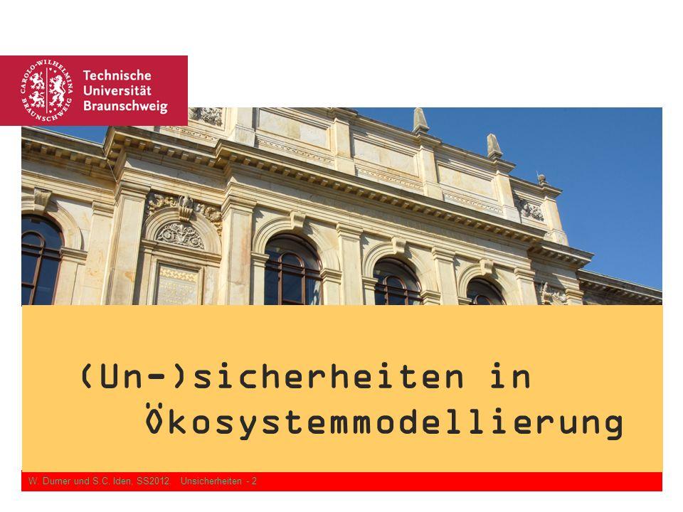 (Un-)sicherheiten in Ökosystemmodellierung