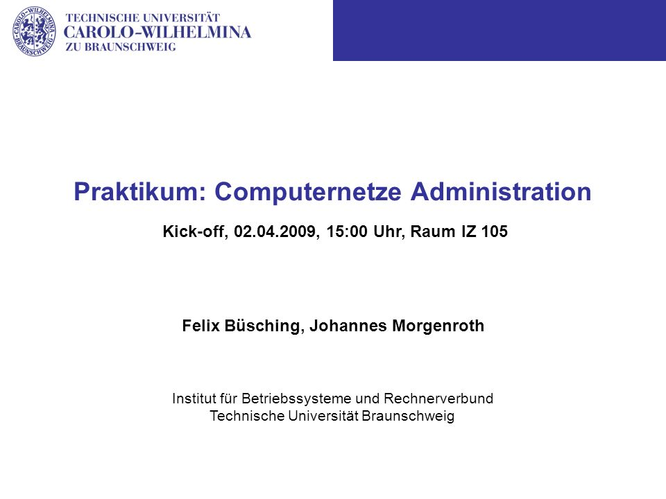 Praktikum: Computernetze Administration