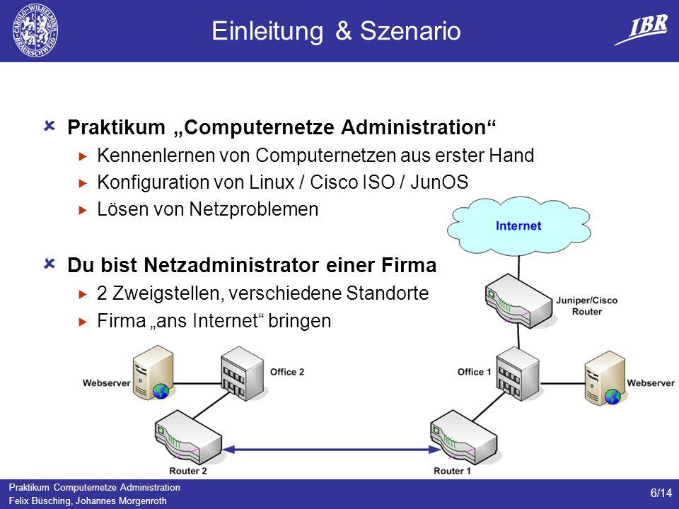 """Einleitung & Szenario Praktikum """"Computernetze Administration"""