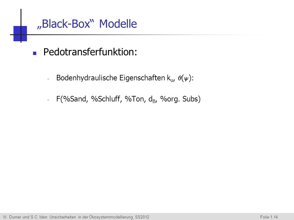 """Black-Box Modelle Pedotransferfunktion:"
