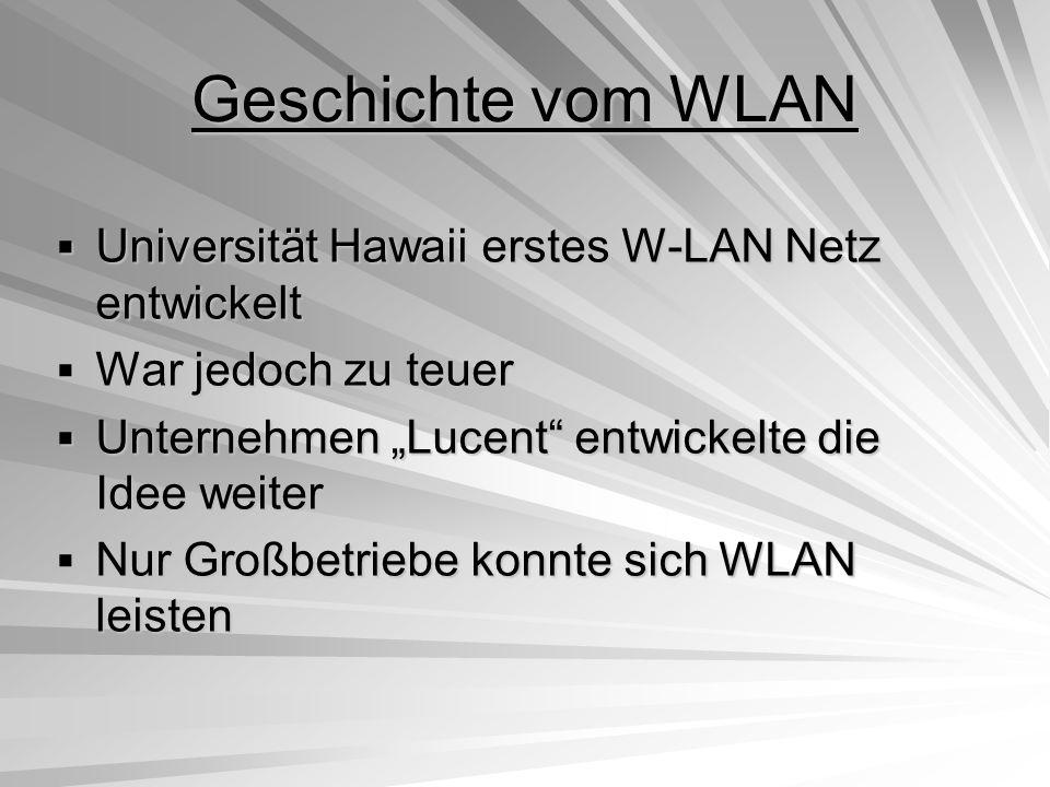Geschichte vom WLAN Universität Hawaii erstes W-LAN Netz entwickelt