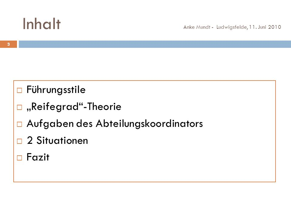 """Inhalt Führungsstile """"Reifegrad -Theorie"""