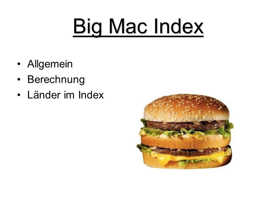Big Mac Index Allgemein Berechnung Länder im Index