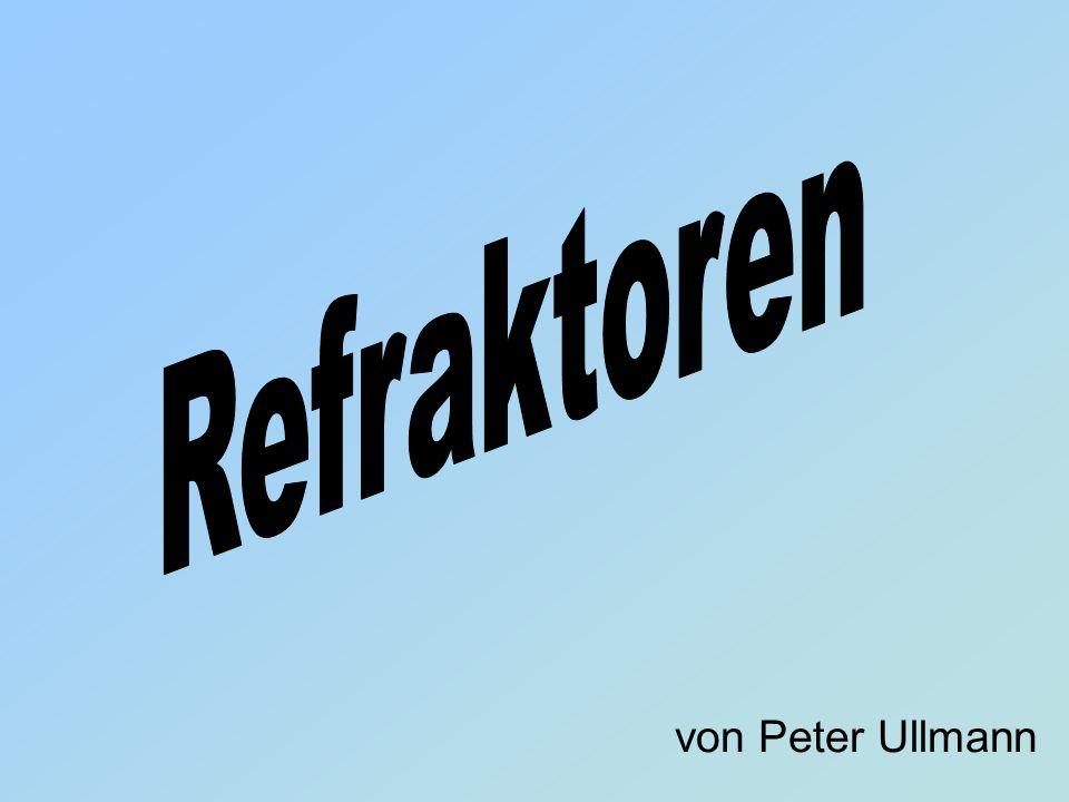 Refraktoren von Peter Ullmann