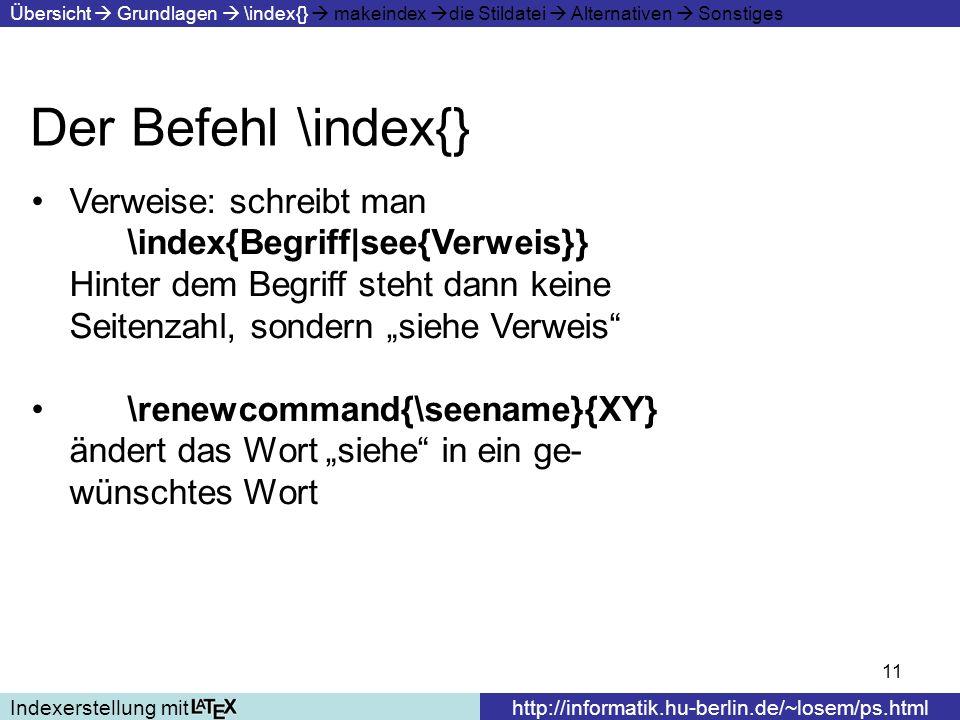 Der Befehl \index{} Verweise: schreibt man