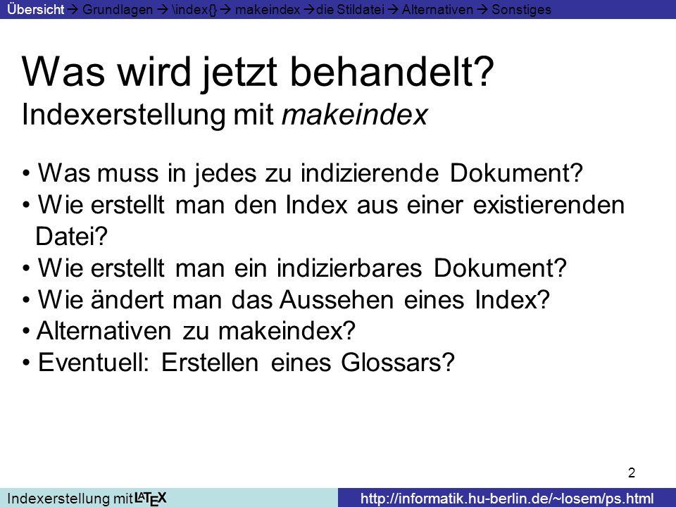 Was wird jetzt behandelt Indexerstellung mit makeindex