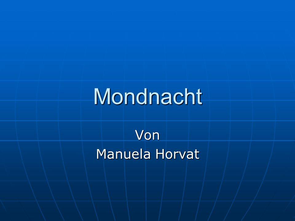 Mondnacht Von Manuela Horvat