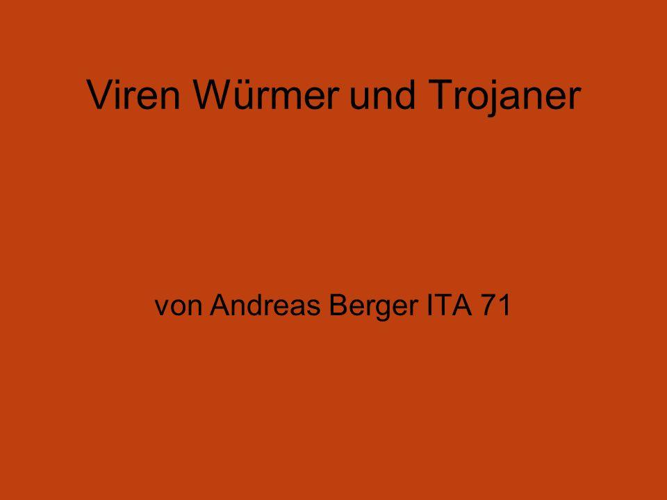 Viren Würmer und Trojaner