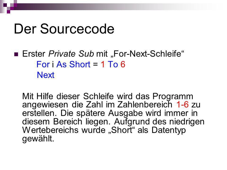 """Der Sourcecode Erster Private Sub mit """"For-Next-Schleife"""
