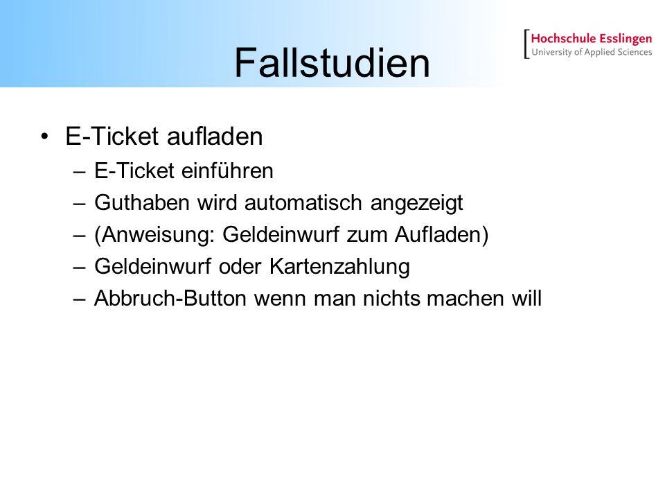 Fallstudien E-Ticket aufladen E-Ticket einführen