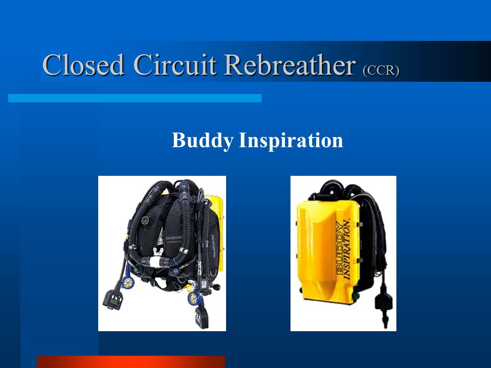 Closed Circuit Rebreather (CCR)