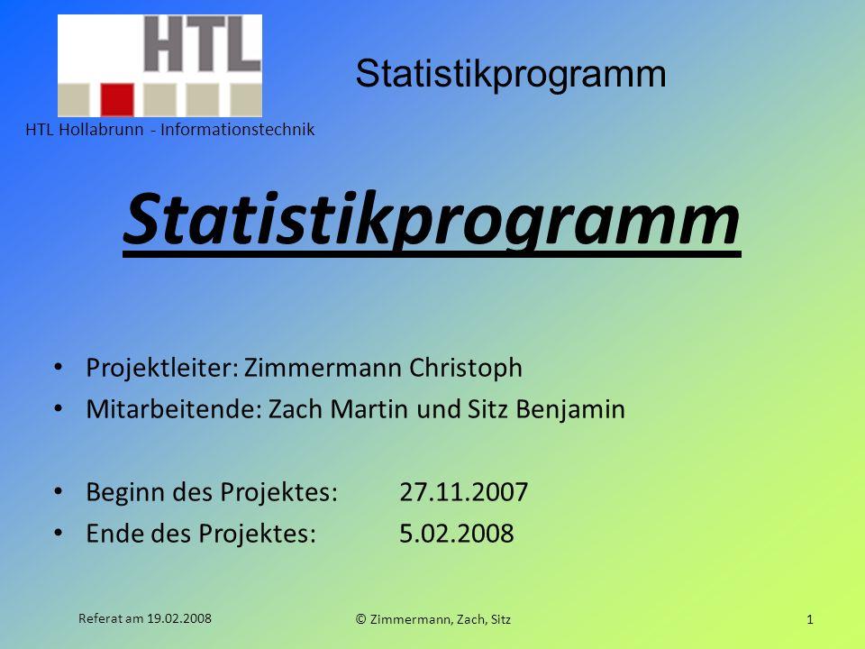 Statistikprogramm Projektleiter: Zimmermann Christoph