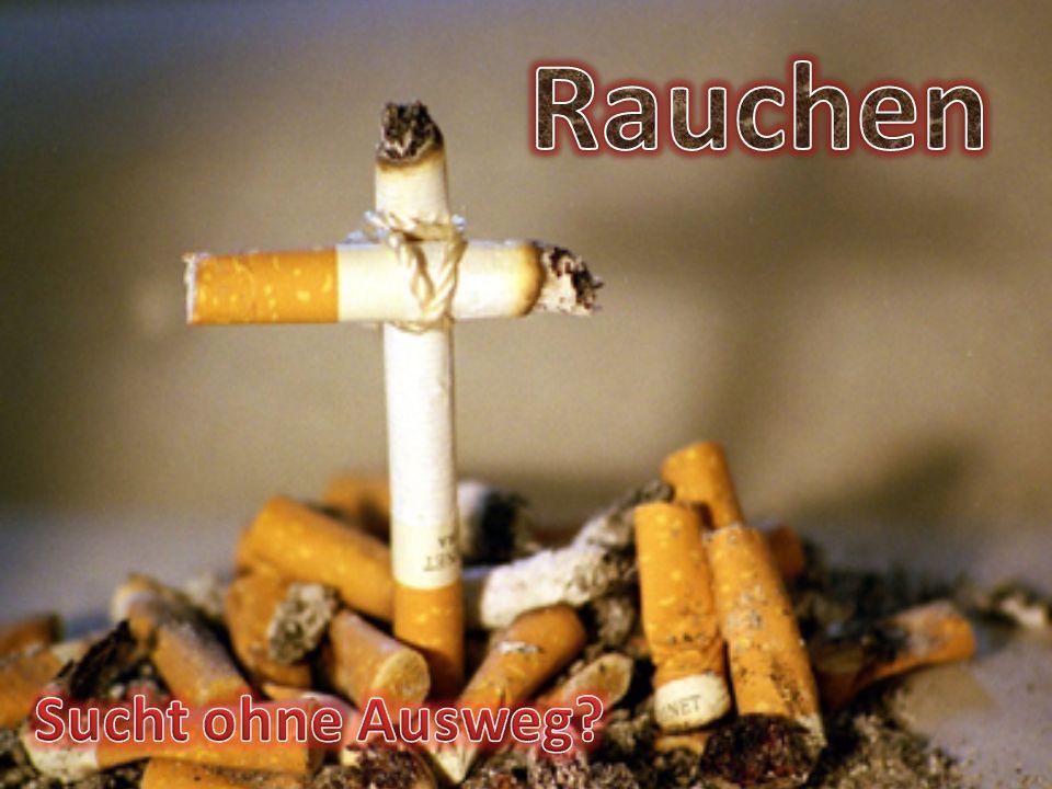 Rauchen Sucht ohne Ausweg