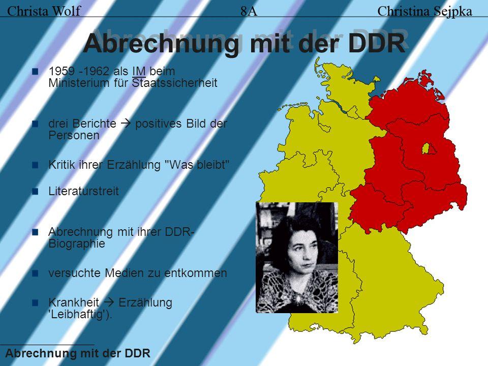 Abrechnung mit der DDR 1959 -1962 als IM beim Ministerium für Staatssicherheit. drei Berichte  positives Bild der Personen.