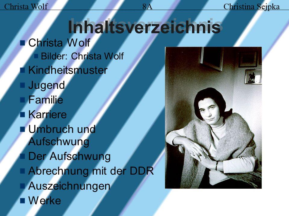 Inhaltsverzeichnis Christa Wolf Kindheitsmuster Jugend Familie