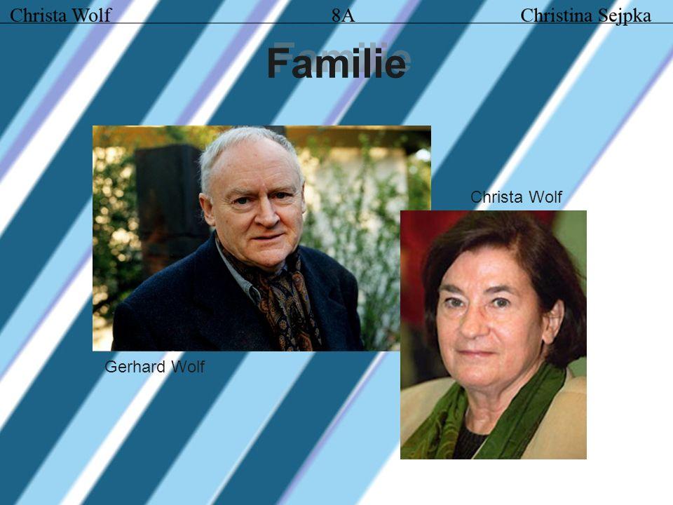 Familie Christa Wolf Gerhard Wolf