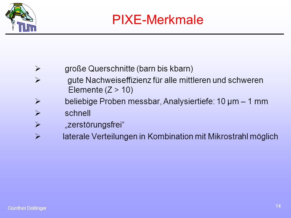 PIXE-Merkmale Ø große Querschnitte (barn bis kbarn)