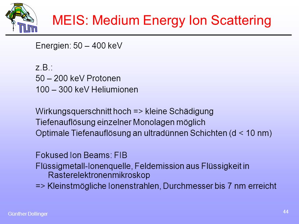 MEIS: Medium Energy Ion Scattering