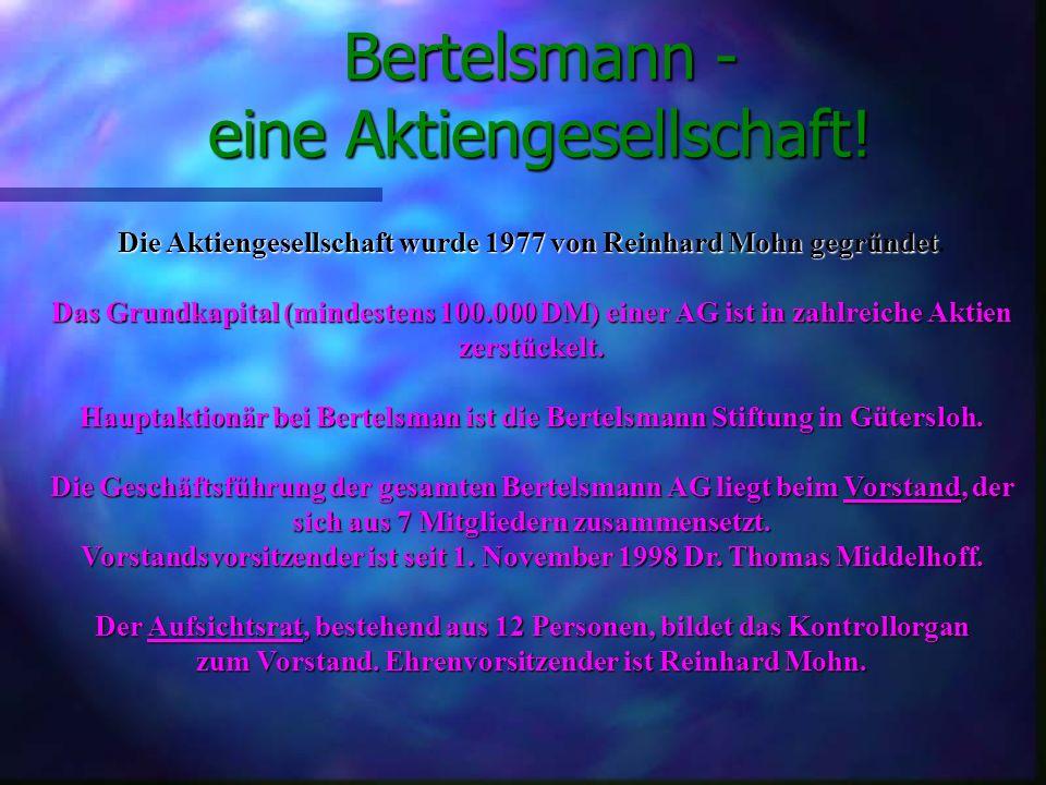 Bertelsmann - eine Aktiengesellschaft!