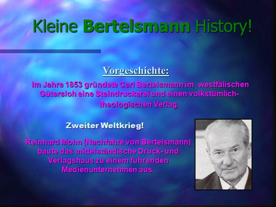 Kleine Bertelsmann History!