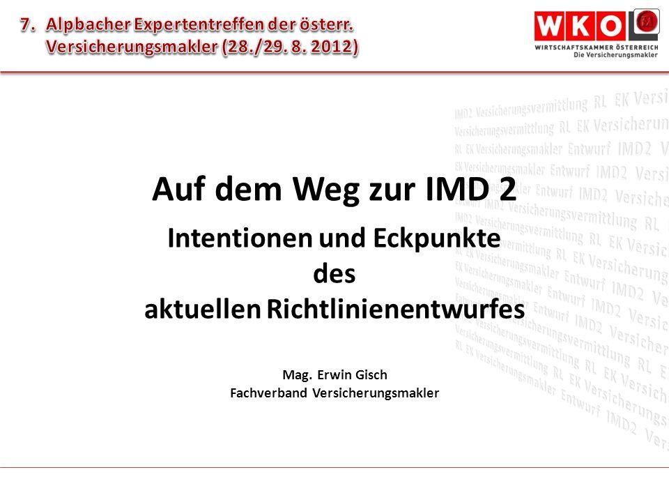 Auf dem Weg zur IMD 2 Intentionen und Eckpunkte des