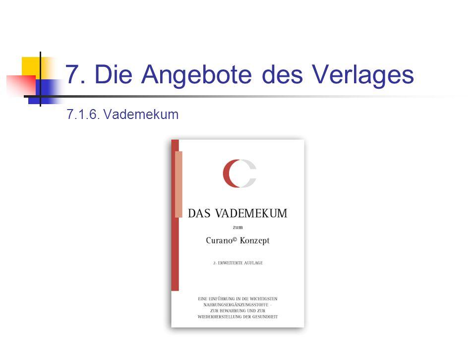 7. Die Angebote des Verlages