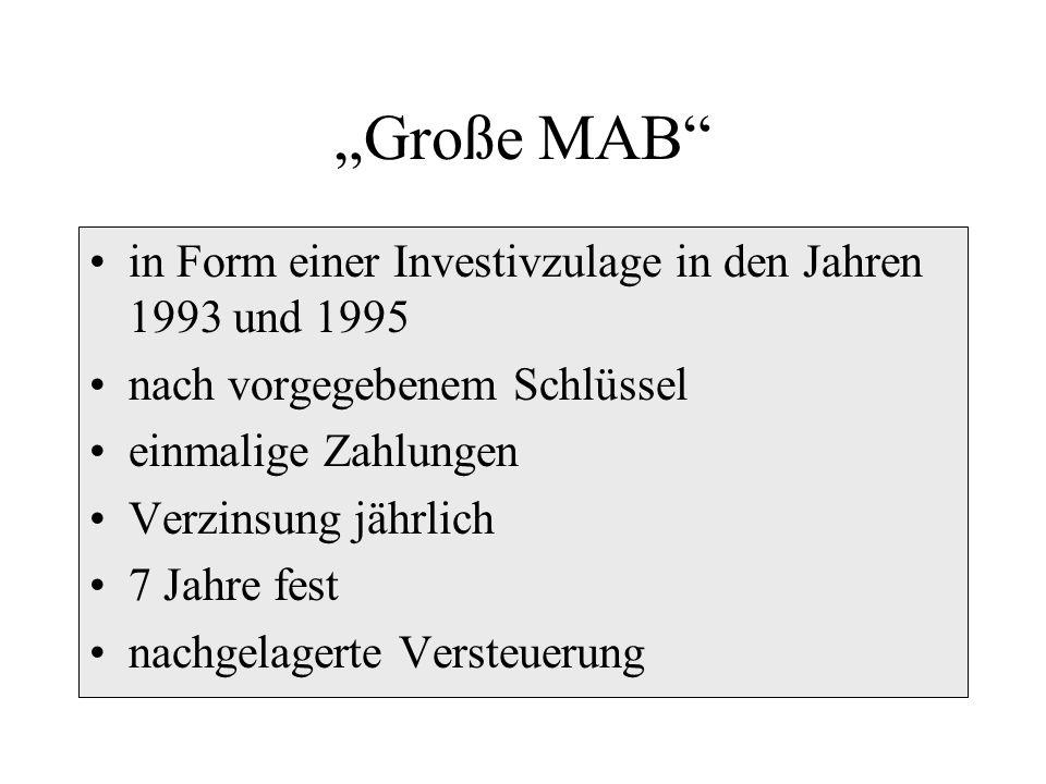 """""""Große MAB in Form einer Investivzulage in den Jahren 1993 und 1995"""