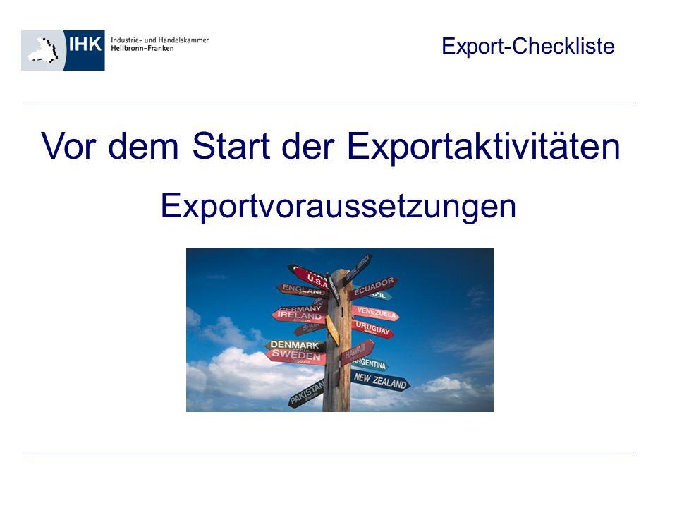 Exportvoraussetzungen