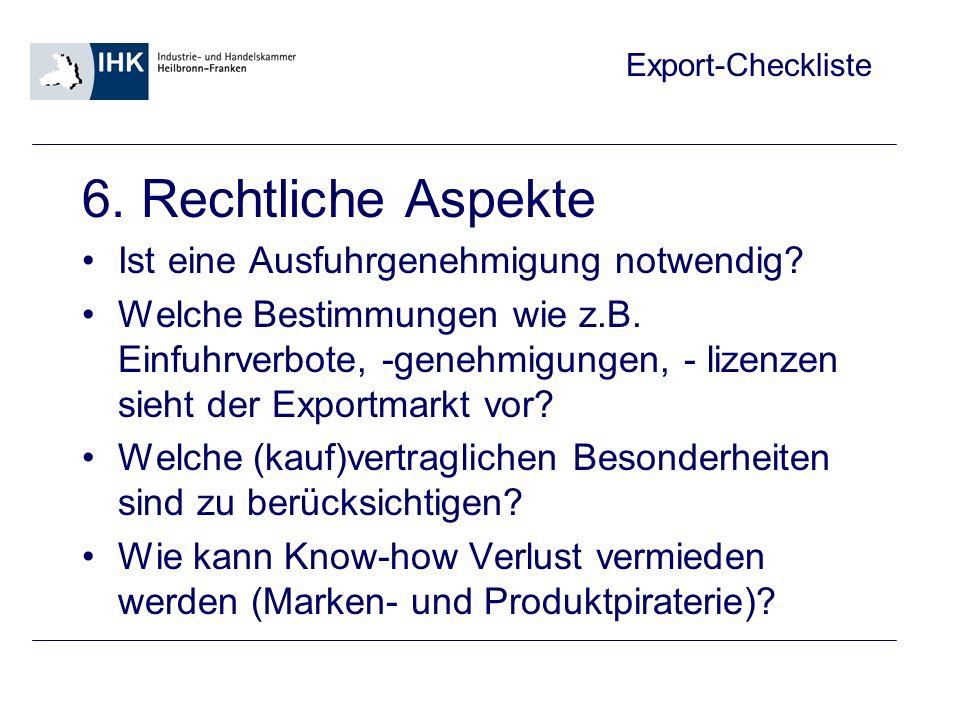 6. Rechtliche Aspekte Ist eine Ausfuhrgenehmigung notwendig