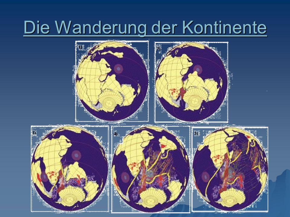 Die Wanderung der Kontinente