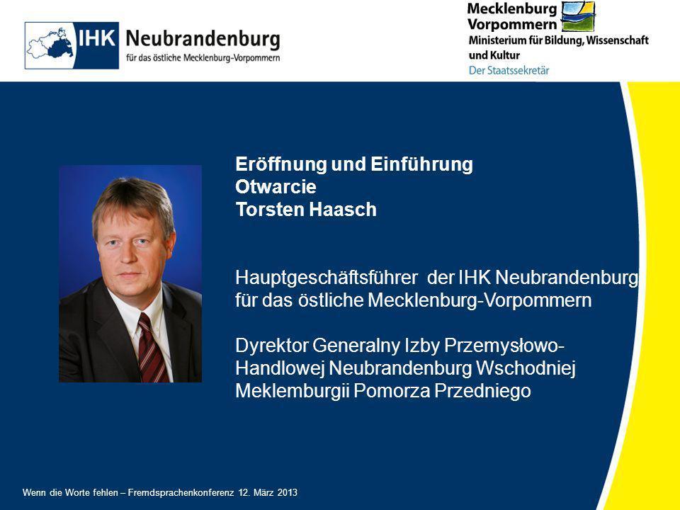 Eröffnung und Einführung Otwarcie Torsten Haasch