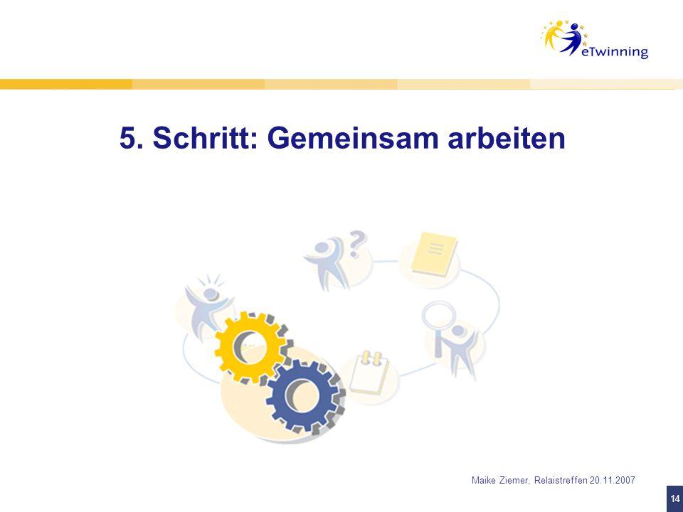 5. Schritt: Gemeinsam arbeiten
