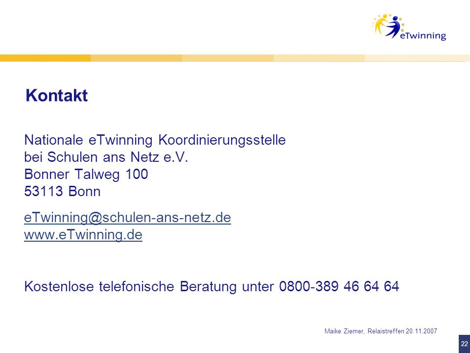 Kontakt Nationale eTwinning Koordinierungsstelle bei Schulen ans Netz e.V. Bonner Talweg 100 53113 Bonn.