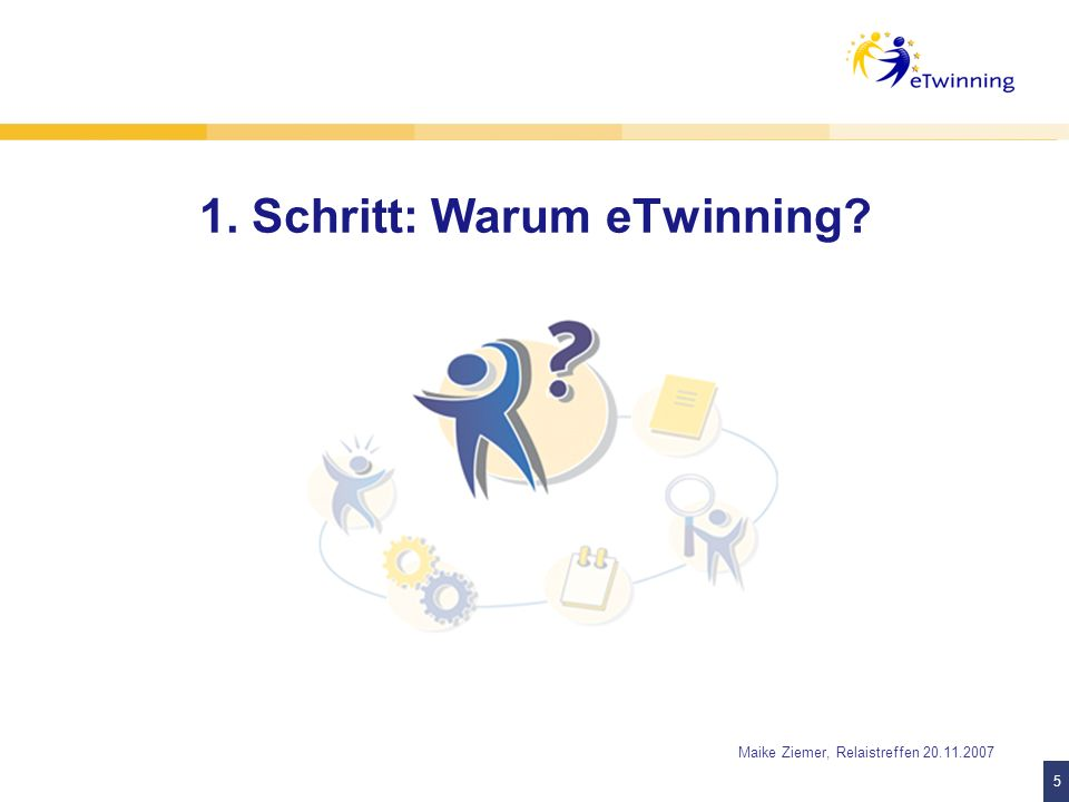 1. Schritt: Warum eTwinning