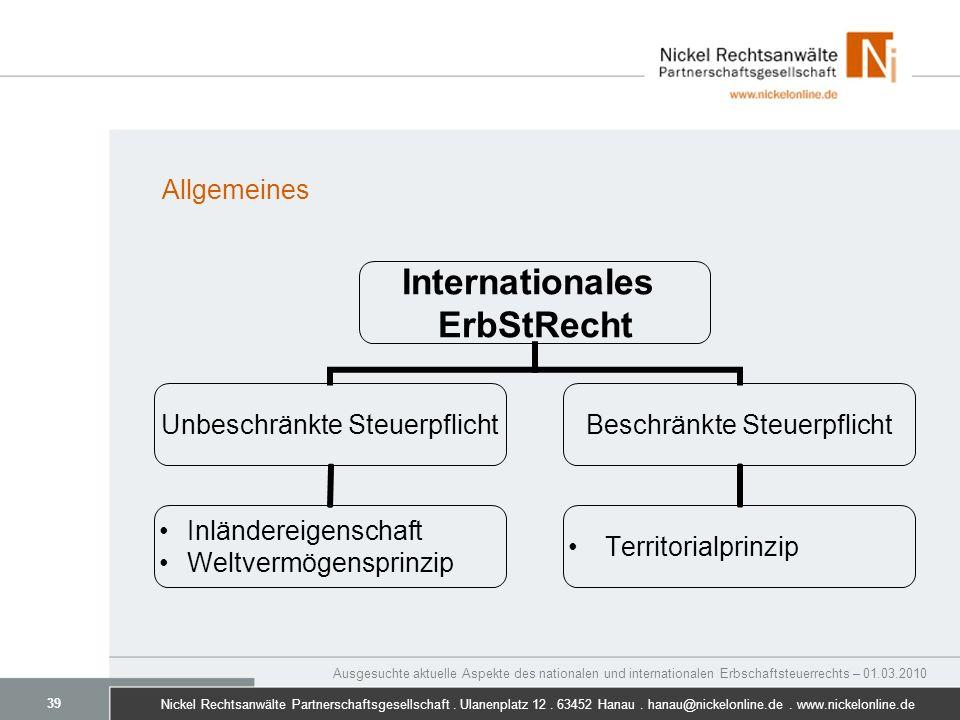 Allgemeines Ausgesuchte aktuelle Aspekte des nationalen und internationalen Erbschaftsteuerrechts – 01.03.2010.