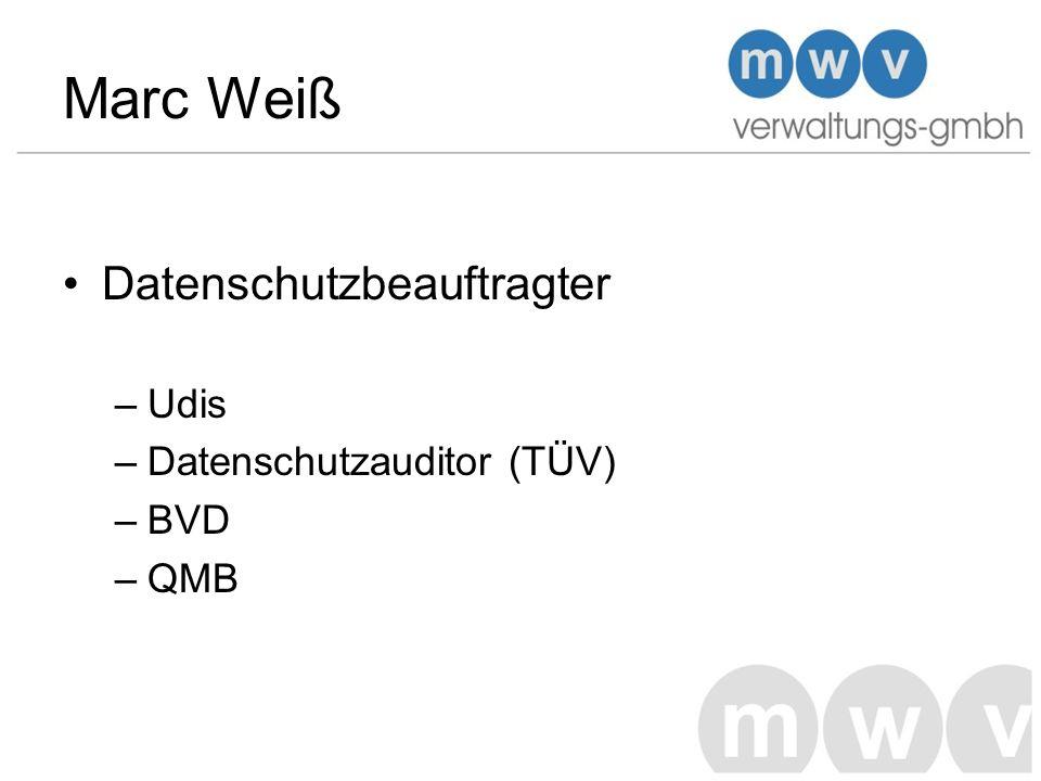 Marc Weiß Datenschutzbeauftragter Udis Datenschutzauditor (TÜV) BVD