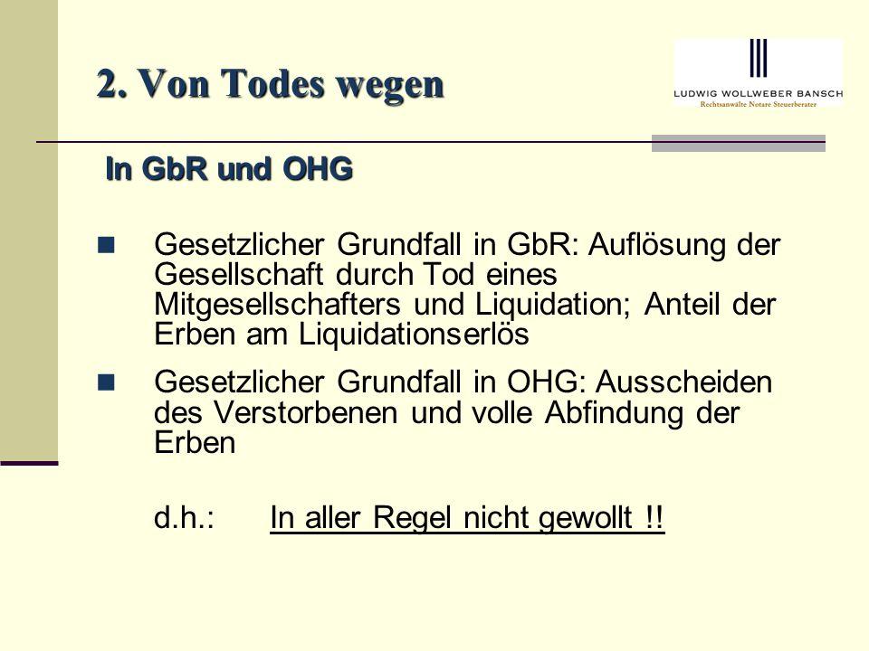 2. Von Todes wegen In GbR und OHG