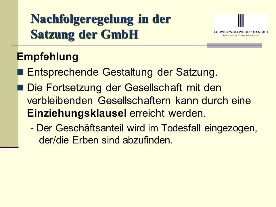 Nachfolgeregelung in der Satzung der GmbH