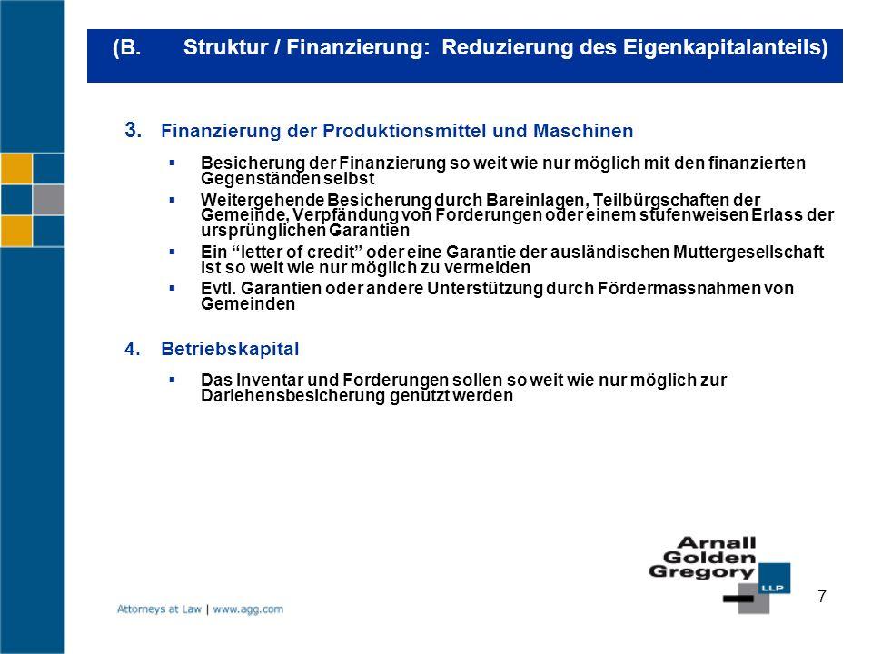 (B. Struktur / Finanzierung: Reduzierung des Eigenkapitalanteils)
