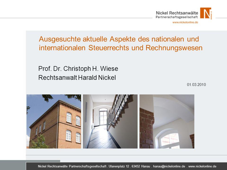 Prof. Dr. Christoph H. Wiese Rechtsanwalt Harald Nickel 01.03.2010