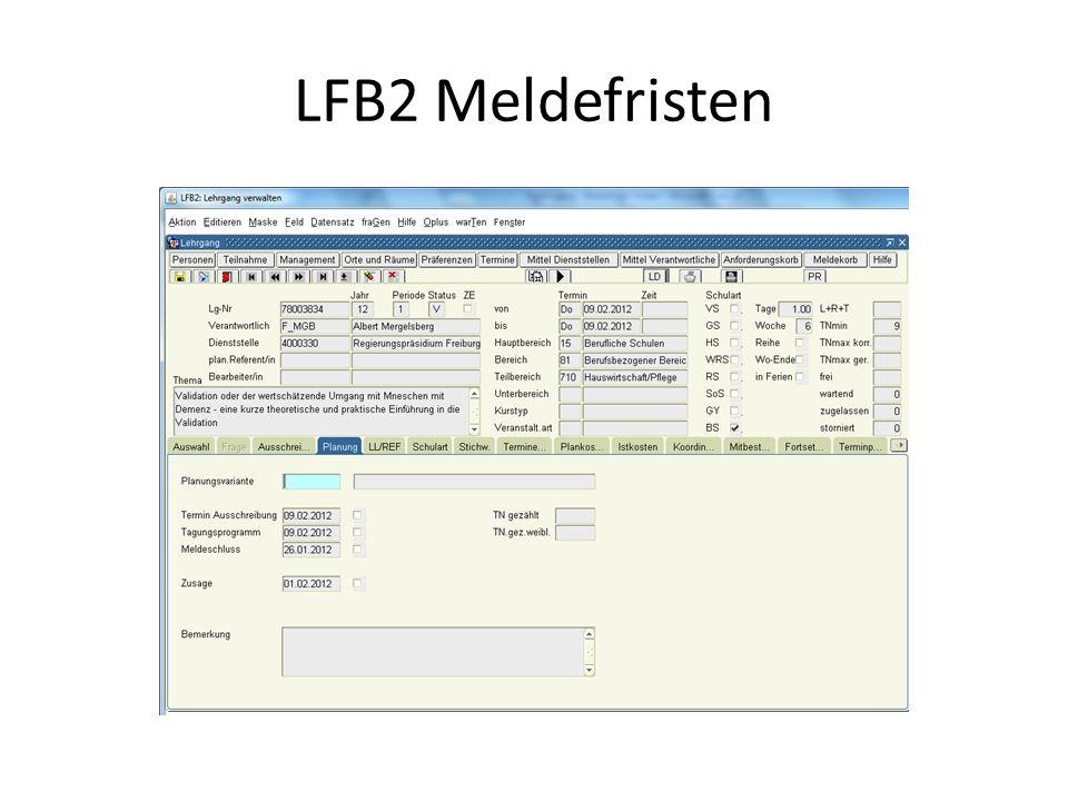 LFB2 Meldefristen
